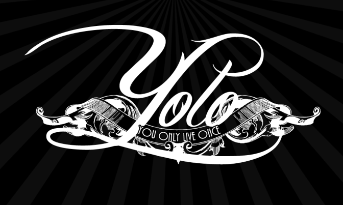 GENERATION Y (YOLO: You Only Live Once)